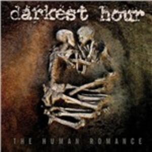 Human Romance - Vinile LP di Darkest Hour
