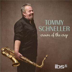 Cream of the Crop - Vinile LP di Tommy Schneller