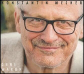 Ohne Warum - Vinile LP di Konstantin Wecker