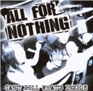 Can't Kill What's Inside - Vinile LP di All for Nothing