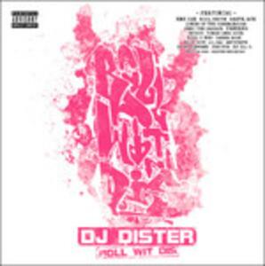 Roll Wit Dis - Vinile LP di DJ Dister