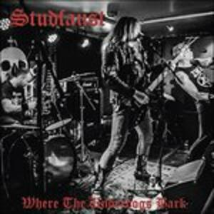 Where the Underdogs Bark - Vinile LP di Studfaust