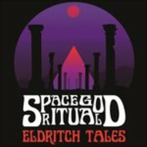 Eldritch Tales - Vinile LP di Space God Ritual