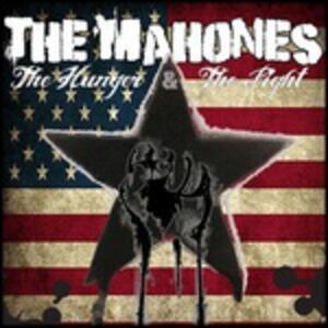 Hunger & the Fight Part 2 - Vinile LP di Mahones
