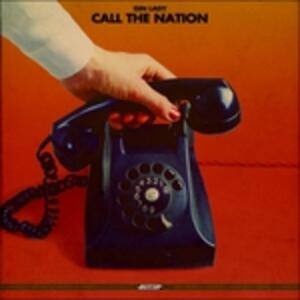 Call The Nation - Vinile LP di Gin Lady
