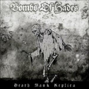 Death Mask Replica - Vinile LP di Bombs of Hades