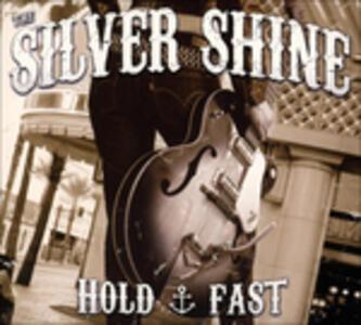 Hold Fast - Vinile LP di Silver Shine