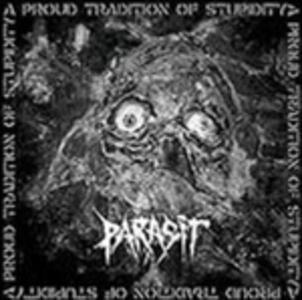 A Proud Tradition - Vinile LP di Parasit