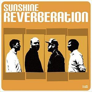 Sunshine Reverberation - Vinile LP di Sunshine Reverberation