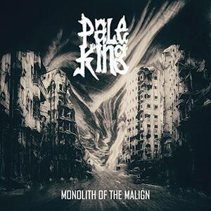 Monolith of the Malign - Vinile LP di Pale King