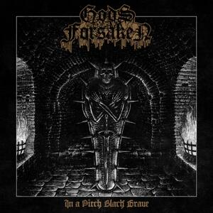 In a Pitch Black Grave - Vinile LP di Gods Forsaken