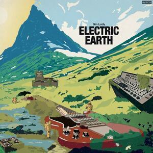 Electric Earth - Vinile LP di Gin Lady
