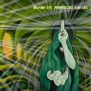 Prophecies and Lies - Vinile LP di Demon Eye