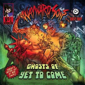 Ghosts of Yet to Come - Vinile LP di Wayward Sons