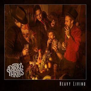 Heavy Living - Vinile LP di Dirty Thrills