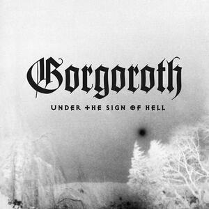 Under the Sign of Hell - Vinile LP di Gorgoroth