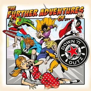 The Further Adventures of... - Vinile LP di Down 'n Outz