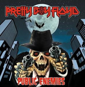 Public Enemies - Vinile LP di Pretty Boy Floyd