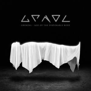 Age of the Disposable Body - Vinile LP di Grendel