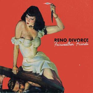 Fairweather Friends - Vinile LP di Reno Divorce