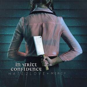 Hate2love & Mercy - Vinile LP di In Strict Confidence