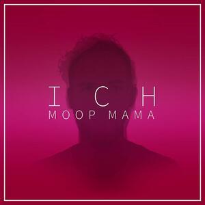 Ich - Vinile LP di Moop Mama
