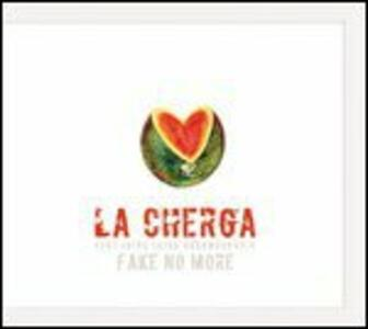 Fake No More! - Vinile LP di La Cherga
