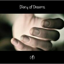 (If) - CD Audio di Diary of Dreams
