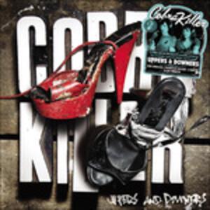 Uppers & Downers - Vinile LP di Cobra Killer