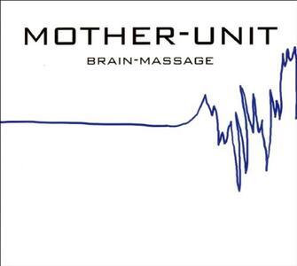 Brain Massage - Vinile LP di Mother Unit