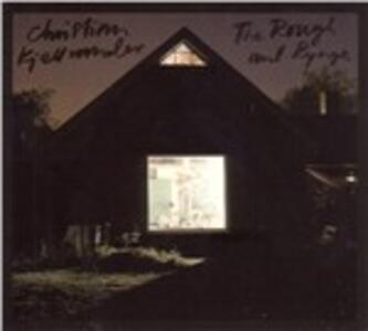 Rough And The Rynge - Vinile LP di Christian Kjellvander
