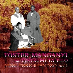 Ndzi Teke Riendzo - Vinile LP di Foster Manganyi