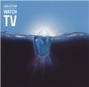 Watch Tv - Vinile LP di Josh Ottum