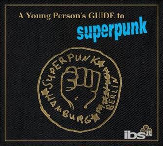 A Young Person's Guide - Vinile LP di Superpunk