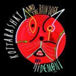Demoni - Vinile LP di Rain Dogs,Kottarashky