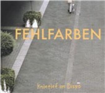 Knietief Im Dispo - Vinile LP di Fehlfarben