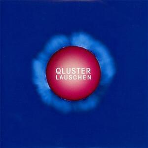 Lauschen - Vinile LP + CD Audio di Qluster