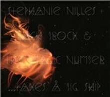 Takes a Big Ship - CD Audio di Magic Band,Stephanie Nilles,Zach Brock
