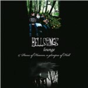Lounge. Pieces - Vinile LP + CD Audio di Hellsongs