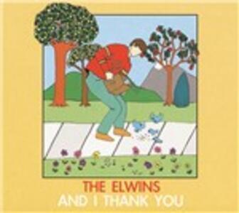 And I Thank You - Vinile LP di Elwins