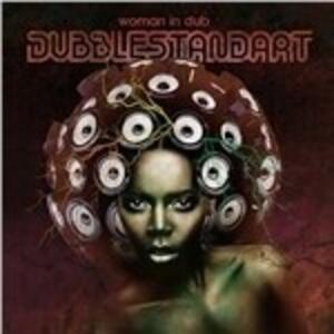 Woman in Dub - Vinile LP di Dubblestandart