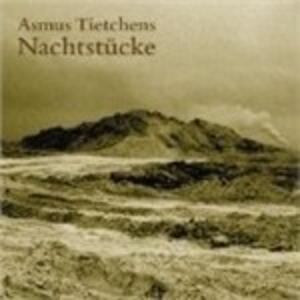 Nachtstücke - Vinile LP di Asmus Tietchens