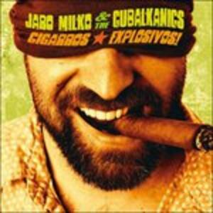 Cigarros Explosivos! - Vinile LP di Jaro Milko,Cubalkanics