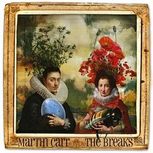The Breaks - Vinile LP + CD Audio di Martin Carr