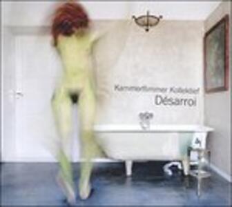 Desarroi - Vinile LP di Kammerflimmer Kollektief