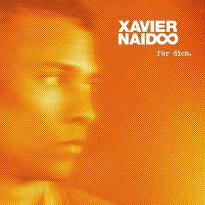 Fuer Dich - Vinile LP di Xavier Naidoo