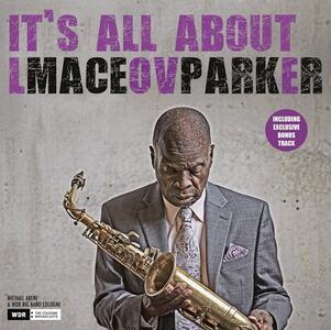 It's All About Love - Vinile LP di Maceo Parker