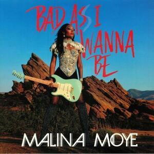 Bad As I Wanna Be - Vinile LP di Malina Moye