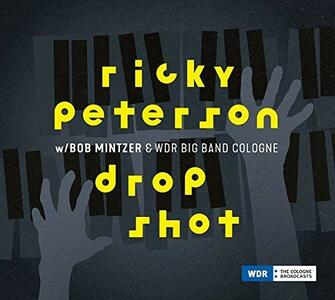 Drop Shot - Vinile LP di Ricky Peterson