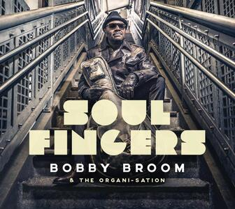Soul Fingers - Vinile LP di Bobby Broom